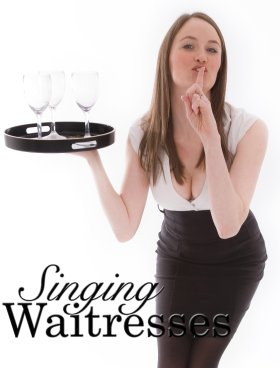 Singing Waitresses